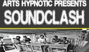 Arts Hypnotic Presents SOUNDCLASH
