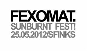 Sunburnt Fest! [with Fexomat]