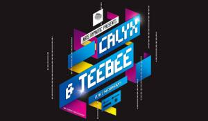 Arts Hypnotic Presents: Calyx & TeeBee