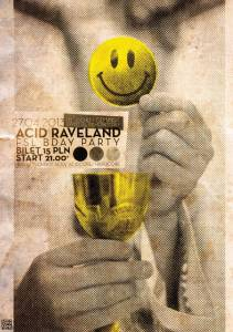 Acid Raveland / FsL bday party